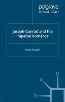 Joseph Conrad and the Imperial Romance