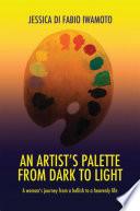 An Artist S Palette From Dark To Light