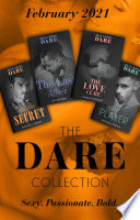 The Dare Collection February 2021  The Last Affair  The Fabulous Golds    The Love Cure   The Player   Our Little Secret