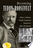 Becoming Teddy Roosevelt Book