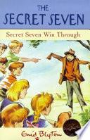 Secret Seven  Secret Seven Win Through Book