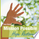 Mission Possible Hope Restored
