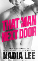 Read Online That Man Next Door For Free