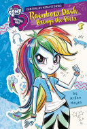My Little Pony  Equestria Girls  Canterlot High Stories  Rainbow Dash Brings the Blitz Book PDF