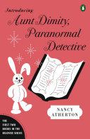 Introducing Aunt Dimity  Paranormal Detective