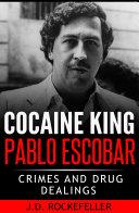 Cocaine King Pablo Escobar