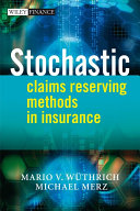 Stochastic Claims Reserving Methods in Insurance
