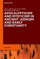 Pdf Apocalypticism and Mysticism in Ancient Judaism and Early Christianity
