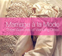 Marriage    la Mode