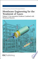 Membrane Engineering For The Treatment Of Gases  Gas Separation Problems Combined With Membrane Reactors