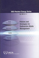 Policies and Strategies for Radioactive Waste Management