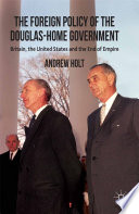 The Foreign Policy of the Douglas Home Government