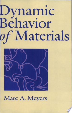 Download Dynamic Behavior of Materials online Books - godinez books