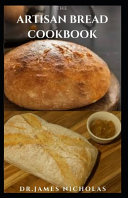 The Artisan Bread Cookbook
