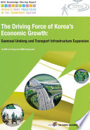 The Driving Force Of Korea S Economic Growth Korea S High Speed Rail Construction And Technology Advances