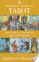 A Beginner S Guide To Tarot Your Guide To Spreads For Special Occasions