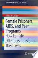 Female Prisoners Aids And Peer Programs