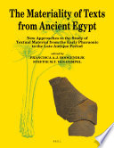 The Materiality of Texts from Ancient Egypt Book