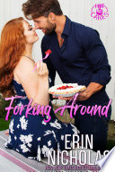 Forking Around  Hot Cakes Book Two