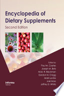"""Encyclopedia of Dietary Supplements"" by Paul M. Coates, Joseph M. Betz, Marc R. Blackman, Gordon M. Cragg, Mark Levine, Joel Moss, Jeffrey D. White"