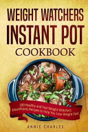 Weight Watchers Instant Pot Cookbook Book