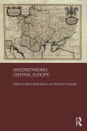 Understanding Central Europe