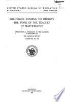 Influences Tending to Improve the Work of the Teacher of Mathematics