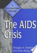 The AIDS Crisis  : A Documentary History