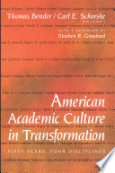 American Academic Culture In Transformation