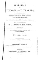 Selection of Voyages and Travels by the Most Enterprising Navigators and Travellers
