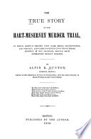 The True Story of the Hart Meservey Murder Trial Book