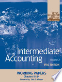 Intermediate Accounting, Working Papers, Volume 2