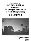 Proceedings of the 2007 ACM SIGPLAN Symposium on Principles and Practice of Parallel Programming