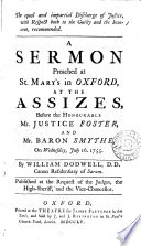 The equal and impartial discharge of justice   both to the guilty and the innocent  recommended  a sermon