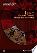 Ira - Wut und Zorn in Kultur und Literatur