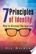 7 Principles of Identity