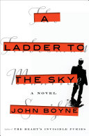 link to A ladder to the sky : a novel in the TCC library catalog