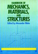Handbook of Mechanics  Materials  and Structures