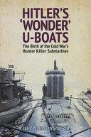 Hitler s  Wonder  U Boats