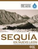 Sequía en Nuevo León: Vulnerabilidad, Impactos Y Estrategias de Mitigación