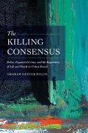 Pdf The Killing Consensus