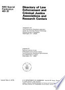 Directory Of Law Enforcement And Criminal Justice Associations And Research Centers