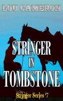 Stringer in Tombstone