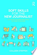 Soft Skills for the New Journalist