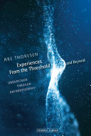Experiences From the Threshold and Beyond