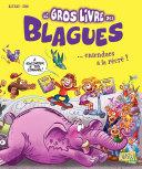 Pdf Le Gros Livre des Blagues - Telecharger
