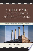 A Bibliographic Guide to North American Industry