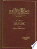 Cases and Materials on Feminist Jurisprudence