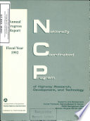 FHWA Nationally Coordinated Program of Highway Research  Development  and Technology  Annual Progress Report  Fiscal Year 1992 Book
