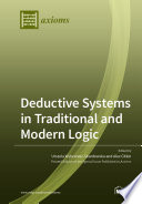 Deductive Systems in Traditional and Modern Logic